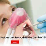 Sedazione cosciente, dentista e bambini | Studio Galassini
