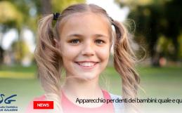 Apparecchio per i denti dei bambini: quale e quando?