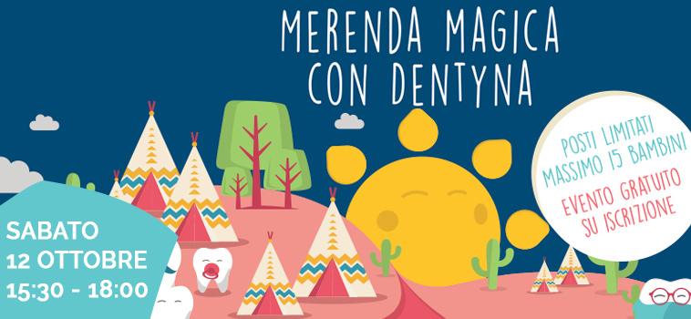 Merenda magica con Dentyna – Sabato 12 Ottobre 2019