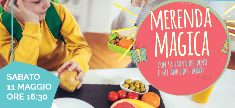 Merenda magica – Sabato 11 Maggio 2019